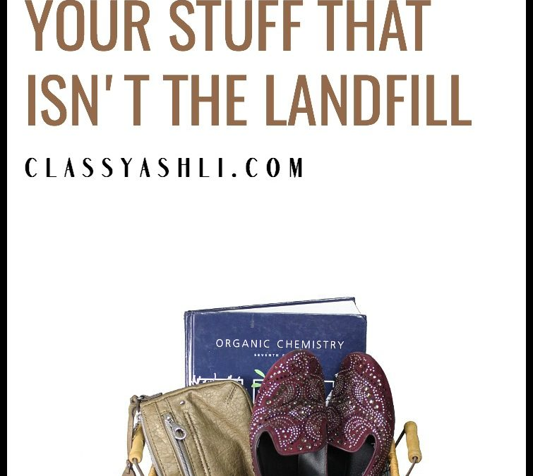Where to Send Your Stuff That Isn't the Landfill
