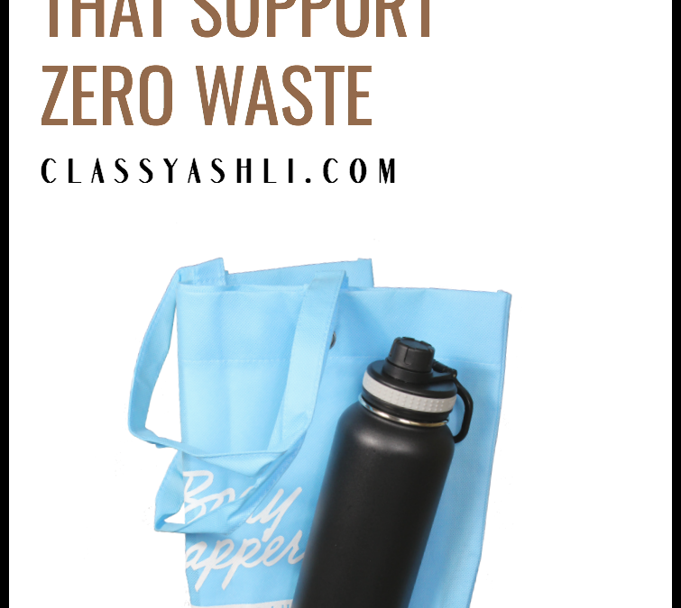 How I Create Habits That Support A Zero Waste Lifestyle