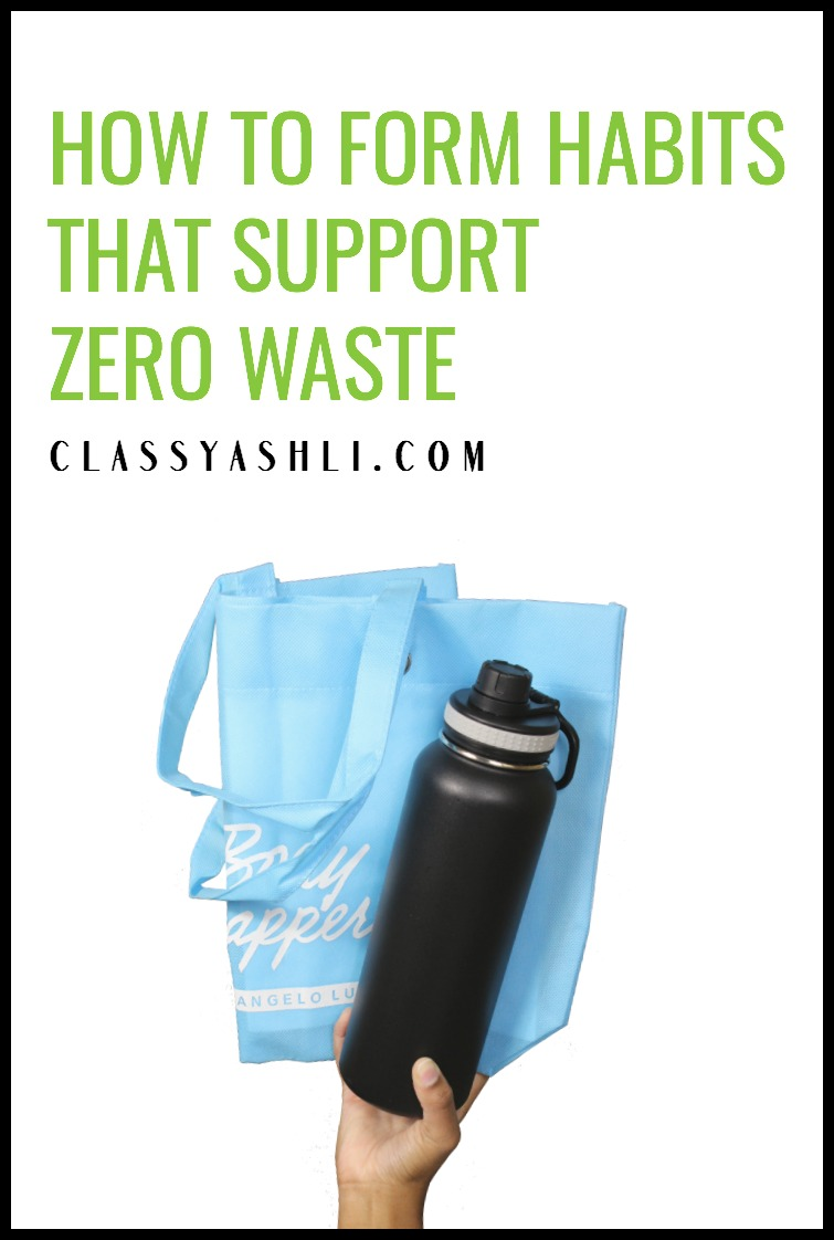 """It can be hard to remember to do things the right way when going zero waste. That's why I wanted to share with you how I turn these """"hard to do"""" things into """"easy to do"""" habits!"""